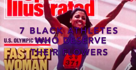 7 Black Athletes Who Deserve Their Flowers
